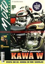 MOTO LEGENDE  92 KAWASAKI W650 W1 VESPA GUZZI V7 HONDA CB 500 550 F SANGLAS 400