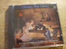 Guy Klucevsek & the Bantam Orchestra-Citrus, My Love [CD album]