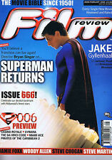 SUPERMAN / JAKE GYLLENHAAL / WOODY ALLEN Film Review no. 666 Feb 2006