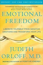 Emotional Freedom: Liberate Yourself from Negative Emotions and Transform Your L