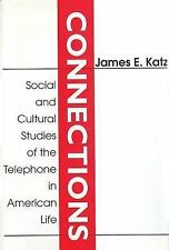 Connections: Social and Cultural Studies of the Telephone in American -ExLibrary