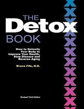 Detox Book : How to Detoxify Your Body to Improve Your Health, Stop Disease...