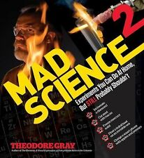 Mad Science 2: Experiments You Can Do At Home, But STILL Probably Shou-ExLibrary
