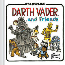 DARTH VADER AND FRIENDS by Jeffrey Brown : WH2-R2B : HBS107 : NEW BOOK