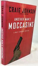 ANOTHER MAN'S MOCCASINS, Craig Johnson, SIGNED (title page) 1st/1st,