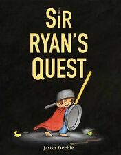 Jason Deeble - Sir Ryans Quest (2009) - Used - Trade Cloth (Hardcover)