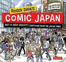 Roger Dahl's Comic Japan : The Best of Zero Gravity Cartoons from the Japan...