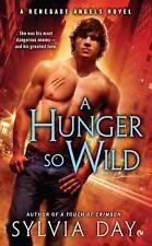 A Hunger So Wild: A Renegade Angels Novel, Day, Sylvia, Good Condition, Book
