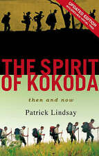 """The Spirit of Kokoda: Then and Now"" by Patrick Lindsay (Updated Edition)"