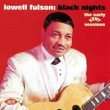 Lowell Fulson - Black Nights: The Early Kent Sessions (CDCHD 804)