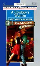 Harlequin American Romance: A Cowboy's Woman : The McCabes of Texas No. 797...