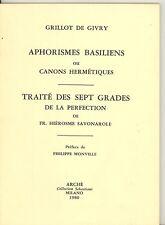 ALCHIMIE. APHORISMES BASILIENS OU CANONS HERMETIQUES. GRILLOT DE GIVRY