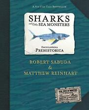 Encyclopedia Prehistorica: Encyclopedia Prehistorica Sharks and Other Sea...