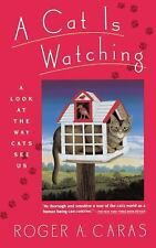 A Cat Is Watching - Roger Caras - New Softcover @