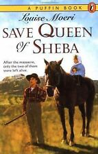 Save Queen of Sheba (A Puffin Book) by Moeri, Louise, Good Book