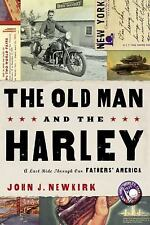 The Old Man and the Harley: A Last Ride Through Our Fathers' America-ExLibrary