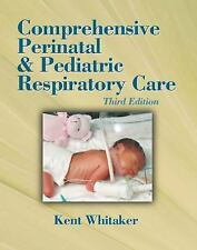 Comprehensive Perinatal & Pediatric Respiratory Care (Comprehensive Perinatal an