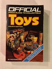 Toys (Official Price Guide to Collectible Toys) Fourth Edition - Richard Friz