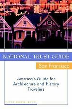 National Trust Guide/San Francisco : America's Guide for Architecture and...