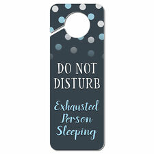 Do Not Disturb Exhausted Person Sleeping Plastic Door Knob Hanger Sign