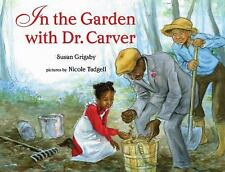 In the Garden with Dr. Carver-ExLibrary