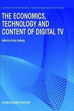 The Economics, Technology and Content of Digital TV (Economics of Science, Techn