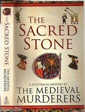 THE SACRED STONE A Historical Mystery By THE MEDIEVAL MURDERERS (PB; 2010)