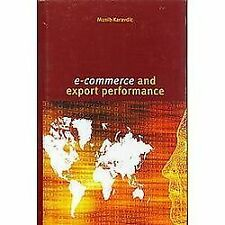 NEW - E-Commerce and Export Performance by Karavdic, Munib