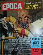 EPOCA N°372/ 17/NOV/1957 * INGRID è rimasta SOLA - L'ATOMO TRASFORMA LA NS. VITA