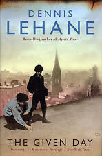 The Given Day by Dennis Lehane (Hardback, 2009)