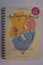 The Pregnancy Journal Day-to-Day Guide to a Healthy and Happy Pregnancy Spiral