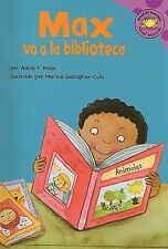 Read-It! Readers en Español la Vida de Max: Max Va a la Biblioteca by Adria...