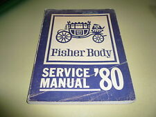 1980 Fisher Body Service Manual Olds Buick Cadillac Pontiac Chevrolet Cadillac