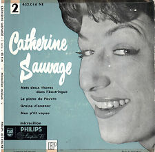 45T EP: Catherine Sauvage N°2: mets deux thunes... + 3 titres. philips