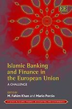 Islamic Banking and Finance in the European Union: A Challenge (Studies in Islam