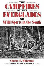 The Camp-Fires of the Everglades or Wild Sports in the South (Florida Sand Dolla