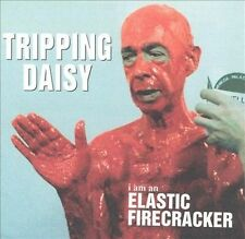 I Am an Elastic Firecracker 1995 by Tripping Daisy - Disc Only No Case