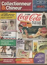 COLLECTIONNEUR & CHINEUR N° 20--COCA COLA/LADY DI/LES CIGALES/TRANSFORMERS