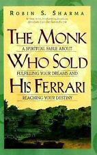 The Monk Who Sold His Ferrari: A Fable About Fulfilling Your Dreams an-ExLibrary