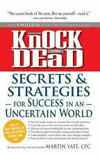 Knock 'em Dead - Secrets and Strategies for Success in an Uncertain Wo-ExLibrary