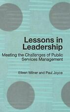 Lessons in Leadership : Meeting the Challenges of Public Services Management...