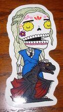 """DAENERYS stark game of thrones MUERTO Sticker 4 X 2"""" DIA DE LOS muertos PULIDO"""