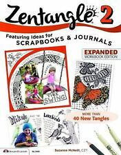 Zentangle 2, Expanded Workbook Edition: Featuring Ideas for Scrapbooks & Journal