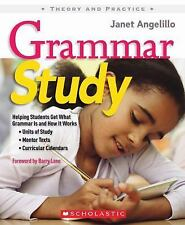 Grammar Study: Helping Students Get What Grammar Is and How It Works (Theory an