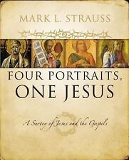 Four Portraits, One Jesus : A Survey of Jesus and the Gospels by Mark L....
