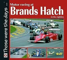 Motor Racing at Brands Hatch in the Eighties by Chas Parker (Paperback, 2009)