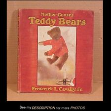 1907 Book Mother Goose's Teddy Bears by Frederick Cavally Jr