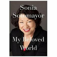 My Beloved World by Sonia Sotomayor (2013, Hardcover) Library Resale Copy