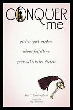 Conquer Me: girl-to-girl wisdom about fulfilling your submissive desires, Psycho