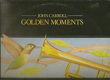 JOHN CARROLL LP ALBUM GOLDEN MOMENTS
